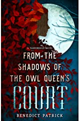 From the Shadows of the Owl Queen's Court (Yarnsworld Book 4) Kindle Edition