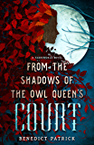 From the Shadows of the Owl Queen's Court (Yarnsworld)