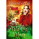 Yule Log Eulogy: Cozy Mystery (MURDER IN THE MIX Book 16)
