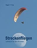Streckenfliegen: Lehrbuch für den B-Schein