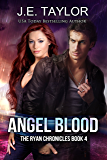 Angel Blood (The Ryan Chronicles Book 4)