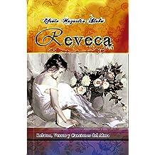 Reveca: Relatos, versos y canciones del alma (Spanish Edition) Jan 24, 2018