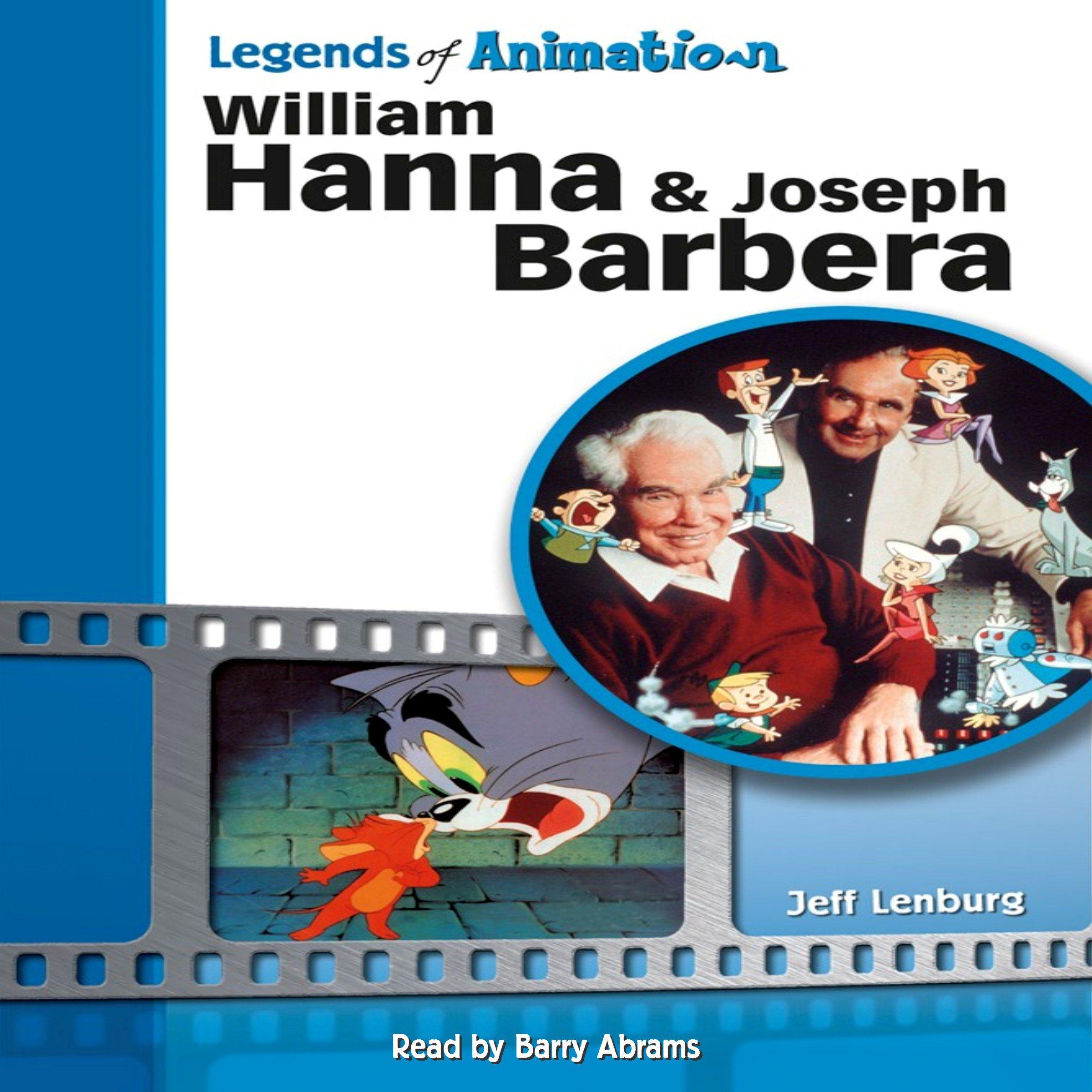 William Hanna and Joseph Barbera: The Sultans of