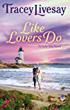 Like Lovers Do: A Girls Trip Novel