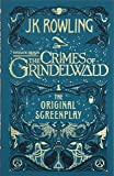 Fantastic Beasts. The Crimes Of Grindelwald (Fantastic Beasts/Grindelwald)
