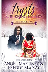 Trysts and Burning Embers (Lijun Book 2) Kindle Edition