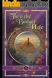 Thru the Badger Hole (Badger Hole Bar Book 1)