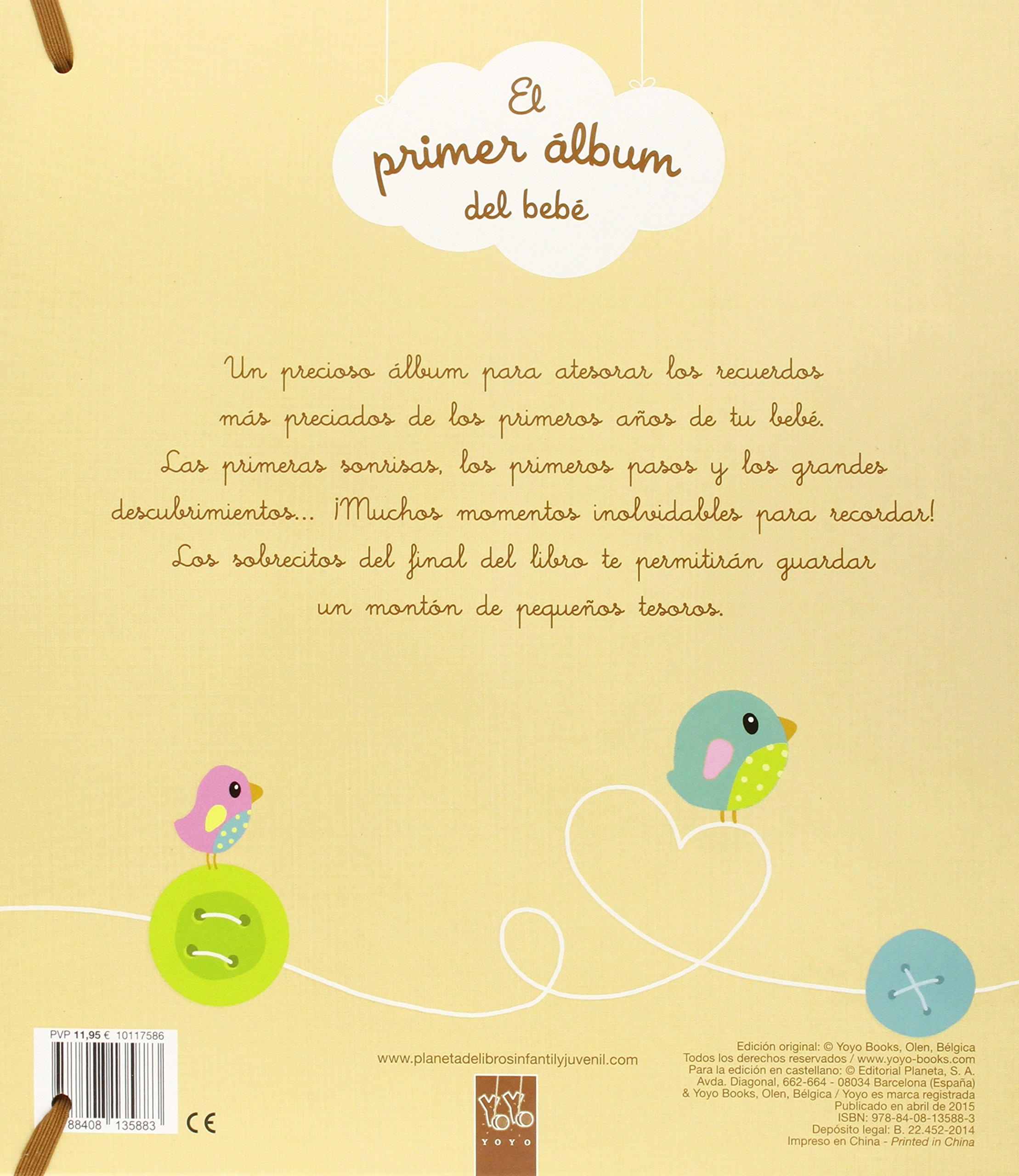 El primer álbum del bebé (Mi libro de...): Amazon.es: YOYO, Editorial Planeta S. A.: Libros