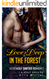 Love Deep in the Forest: Werewolf Shifter Romance