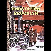 Valerian und Veronique 10: Endstation Brooklyn (German Edition) book cover