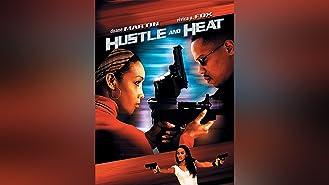 Hustle and Heat