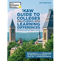 The K&W Guide to Colleges for Students with Learning Differences, 14th Edition: 350+ Schools with Programs or Services for Students with ADHD, ASD, or Learning  Disabilities
