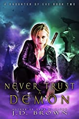 Never Trust a Demon (A Daughter of Eve Book 2) Kindle Edition
