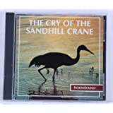 The Cry of the Sandhill Crane