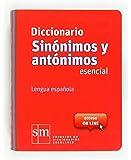 Diccionario Sinónimos y Antónimos Esencial. Lengua española - 9788467524499