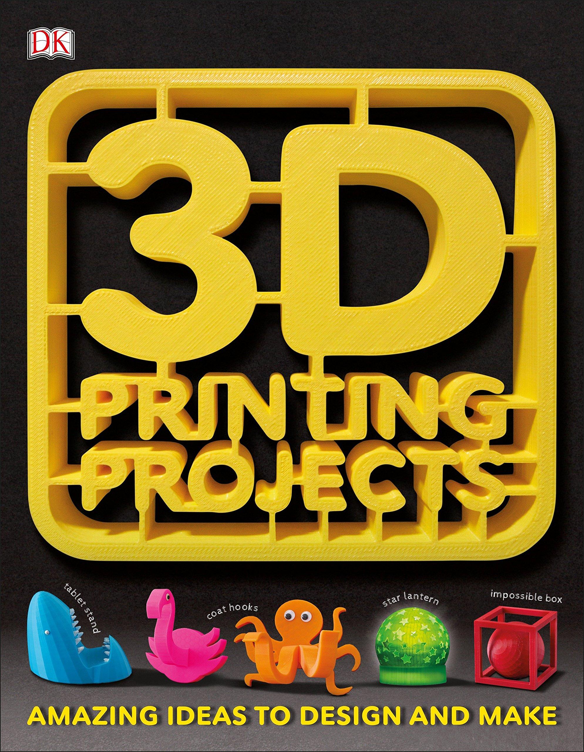 Welp 3D Printing Projects: DK: 9781465464767: Amazon.com: Books GW-54