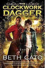 The Clockwork Dagger: A Novel (Clockwork Dagger Novels Book 1) Kindle Edition