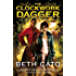 The Clockwork Dagger: A Novel (Clockwork Dagger Novels Book 1)