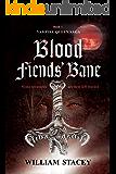 Blood Fiends' Bane (The Vampire Queen Saga Book 1) (English Edition)