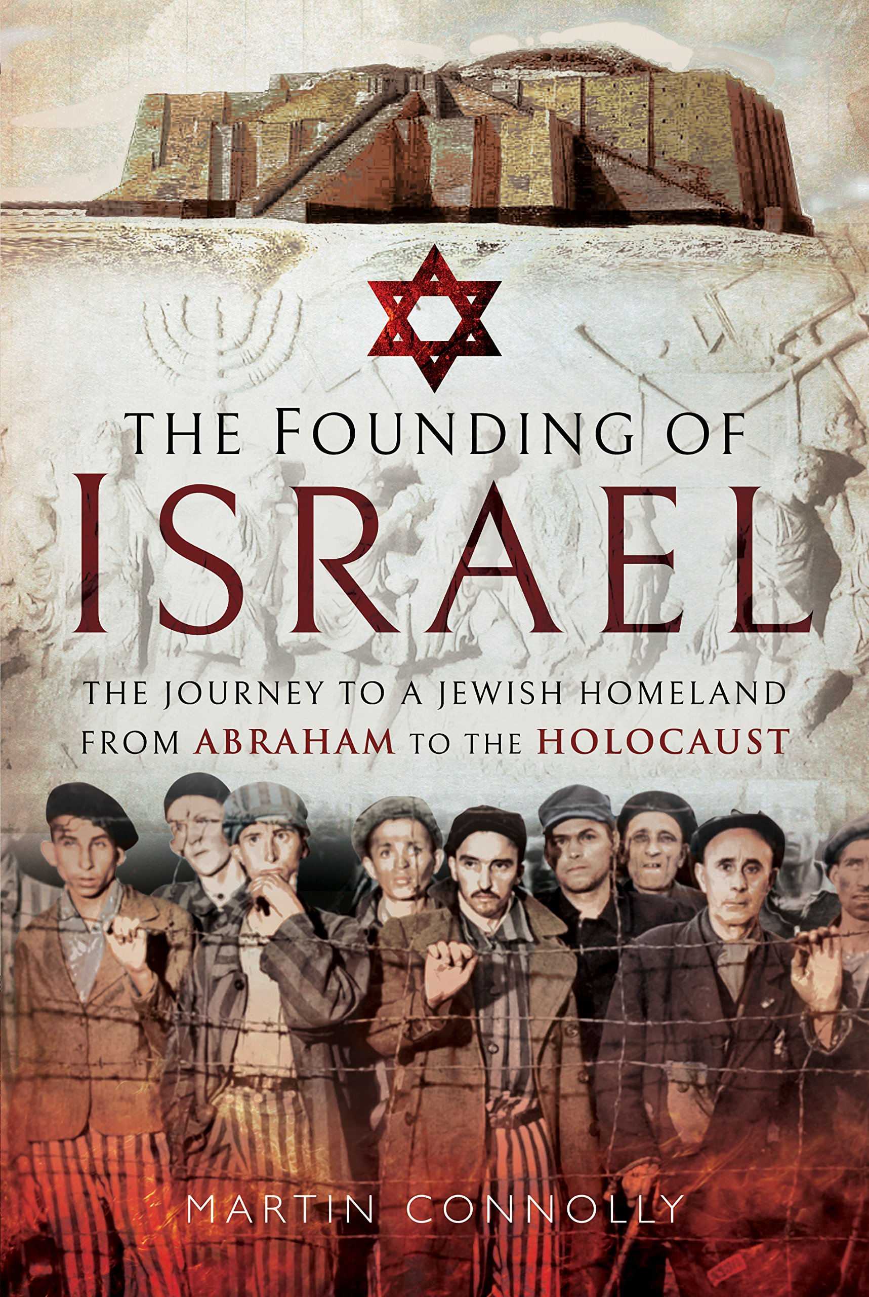 The Founding of Israel: The Journey to a Jewish Homeland from Abraham to the Holocaust pdf