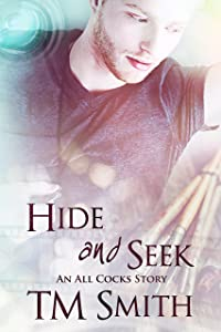 Hide and Seek: An All Cocks Story (All Cocks Stories Book 6)