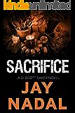 Sacrifice: (The DI Scott Baker Crime Series Book 5)