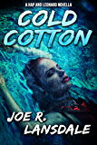Cold Cotton: A Hap and Leonard Novella (Hap and Leonard Series) (English Edition)