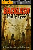 Backlash (A Diana Racine Psychic Suspense Book 3)