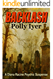 Backlash (A Diana Racine Psychic Suspense Book 3)