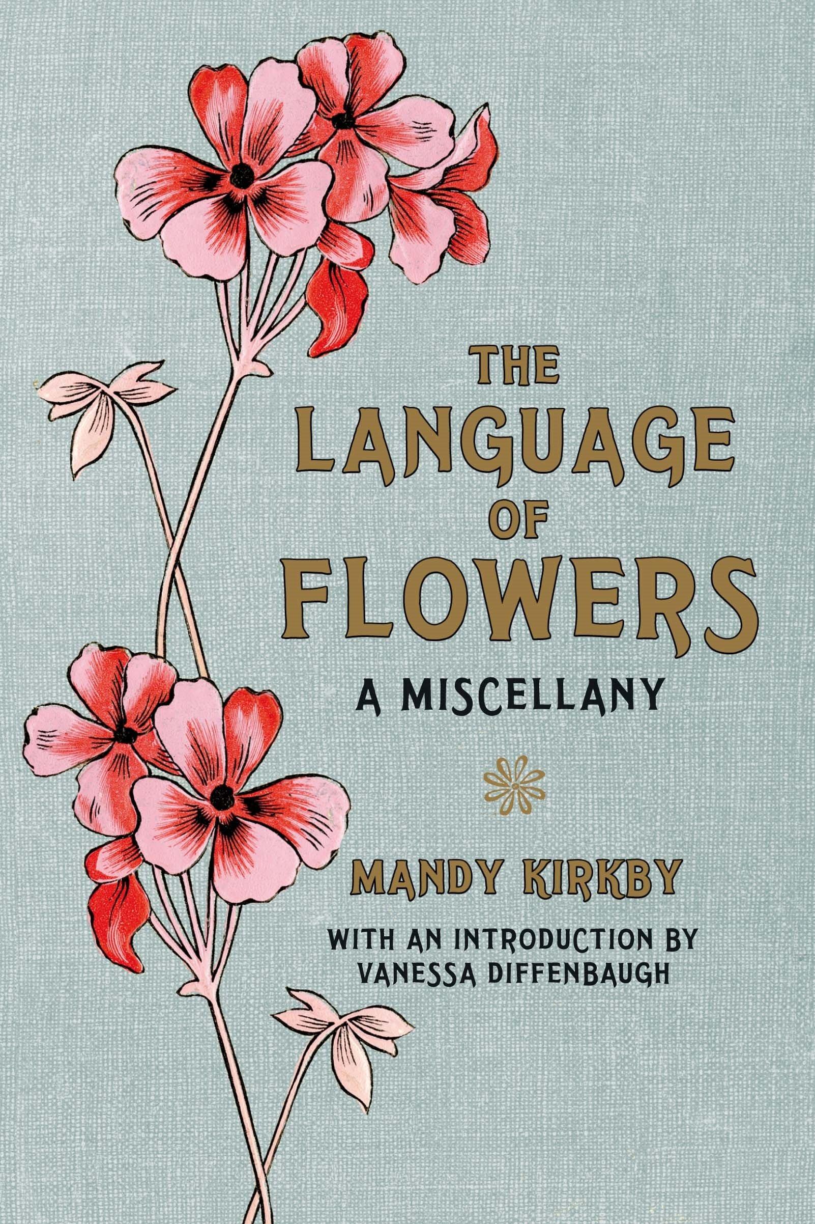 The language of flowers gift book amazon mandy kirkby the language of flowers gift book amazon mandy kirkby vanessa diffenbaugh 0884892056617 books izmirmasajfo