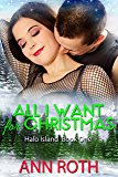 All I Want for Christmas (Halo Island Book 1)