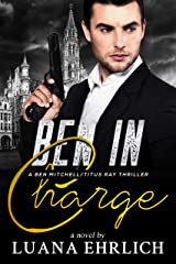 Ben in Charge: A Ben Mitchell/Titus Ray Thriller (Ben Mitchell/Titus Ray Thrillers) Kindle Edition