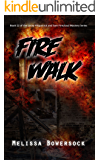 Fire Walk (A Lacey Fitzpatrick and Sam Firecloud Mystery Book 12)
