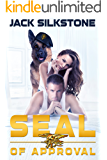 SEAL of Approval (SEAL Series Book 1)