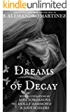 Dreams of Decay