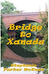 Bridge to Xanadu (Miz Mike Series Book 3) Kindle Edition