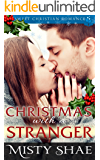 Christmas With A Stranger: Christian Romance