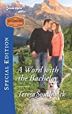 A Word with the Bachelor (The Bachelors of Blackwater Lake)
