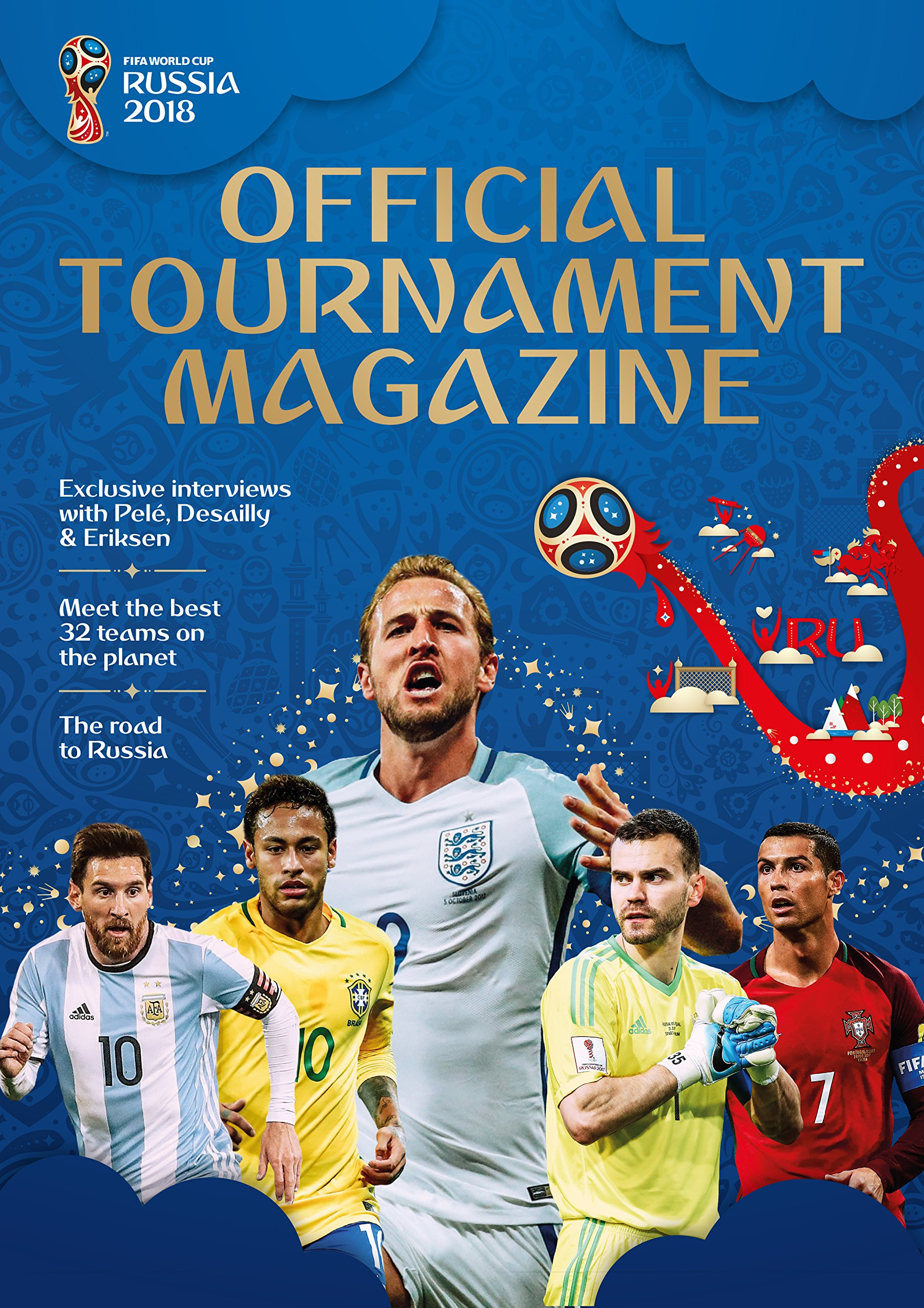 ba5919998 2018 FIFA World Cup Russia™ Official Tournament Magazine Paperback – 12 Apr  2018