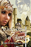 Chatelaine of Forez (Curse of the Lost Isle Book 5)