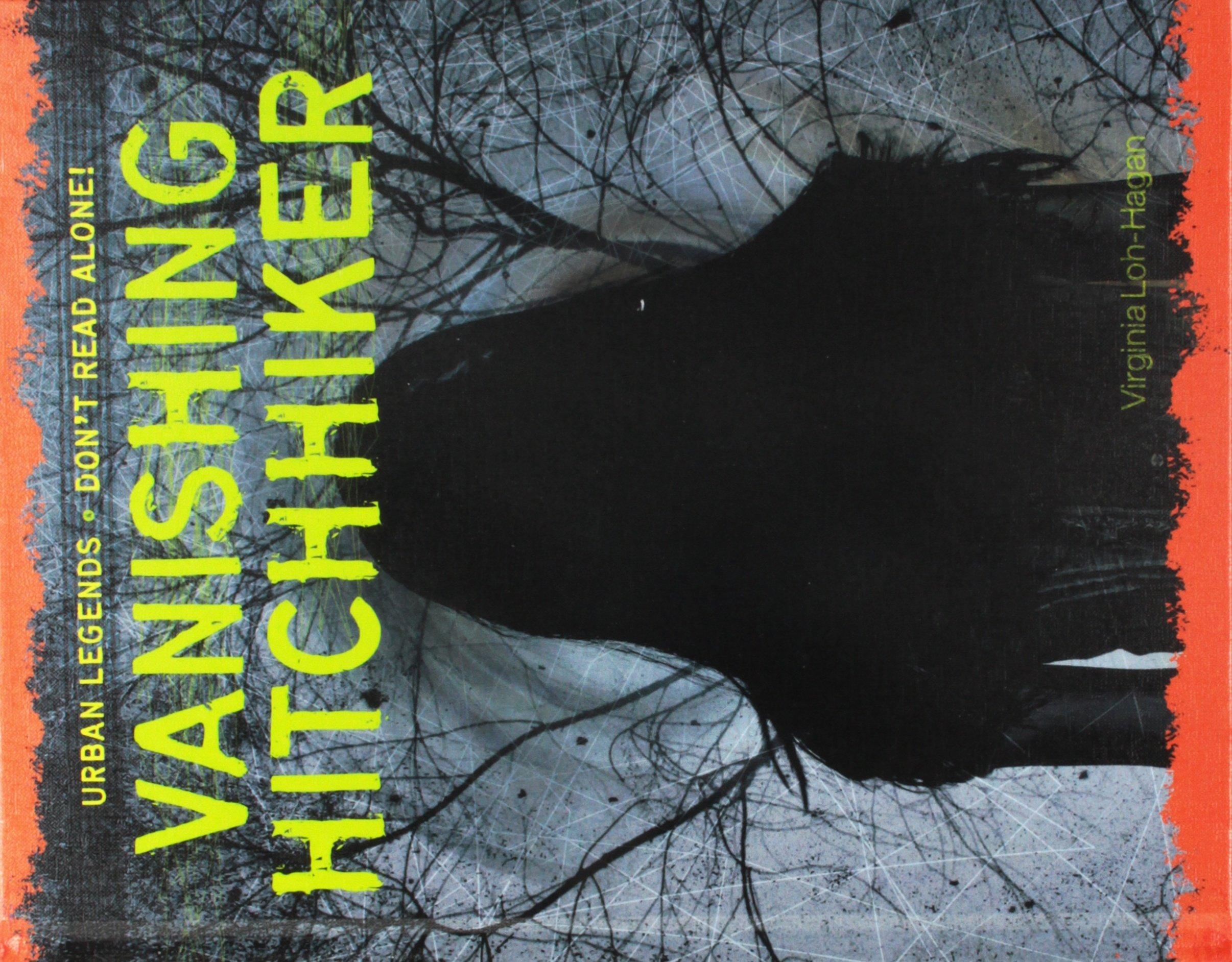 Vanishing Hitchhiker (Urban Legends: Don't Read Alone!)