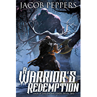A Warrior's Redemption: Book Two of Saga of the Known Lands