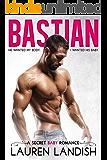 Bastian: A Secret Baby Romance