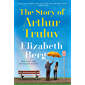 The Story of Arthur Truluv: A Novel