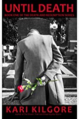 Until Death (The Death and Redemption Series Book 1) Kindle Edition