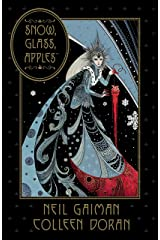 Neil Gaiman's Snow, Glass, Apples Kindle Edition