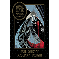 Neil Gaiman's Snow, Glass, Apples book cover