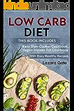 Low Carb Diet: This Book Includes - Keto Slow Cooker Cookbook, Vegan Instant Pot Cookbook