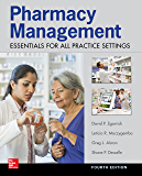 Pharmacy Management: Essentials for All Practice Settings: Fourth Edition