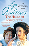 The House on Lonely Street: A completely gripping saga of friendship, tragedy and escape